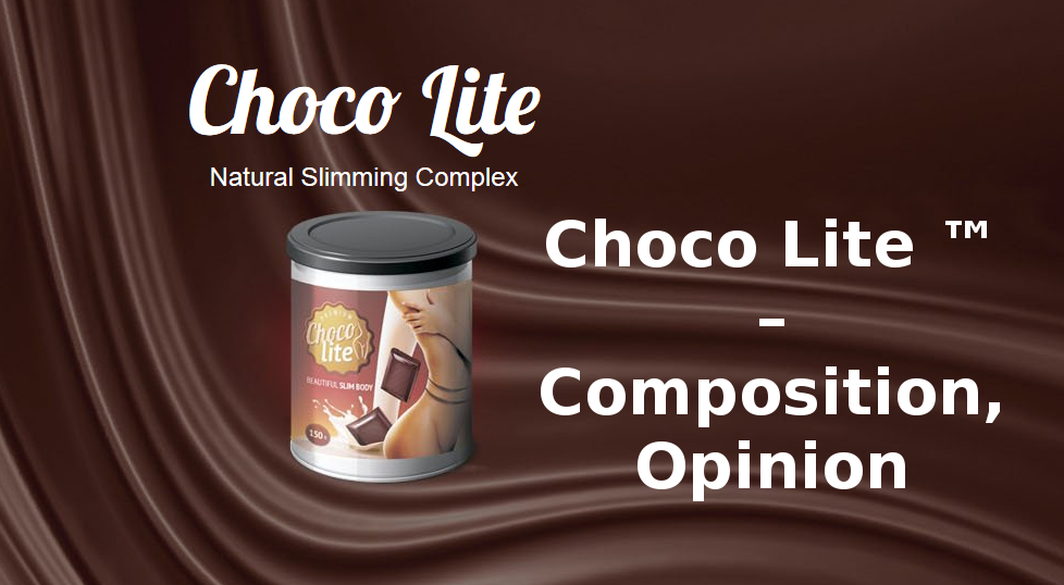 Choco Lite ™ – Composition, Opinion